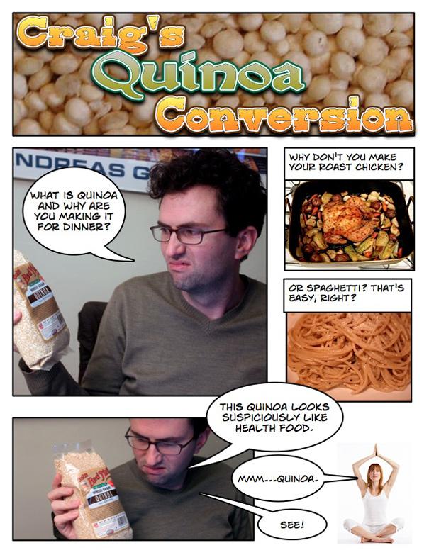 Craig's Quinoa Conversion - The Amateur Gourmet